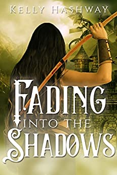 Fading Into the Shadows by [Kelly Hashway]