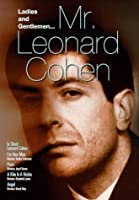 Ladies & Gentlemen: Mr. Leonard Cohen [DVD]