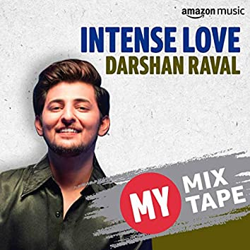 Darshan Raval: My Mixtape