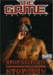 Stop Snitchin', Stop Lyin'