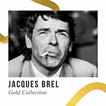 Jacques Brel - Gold Collection