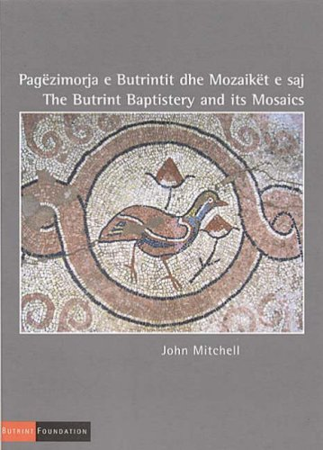 The Butrint Baptistery and its Mosaics
