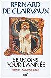Sermons pour l'année - Tome 1.1 Avent et Vigile de Noël (1)