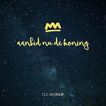 Aanbid Nu de Koning