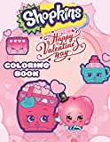 ShopKins Happy Valentine's Day Coloring Book: Amazing gift for All Ages and Fans with High Quality Image – A4 Size (8.5 x 11 inch)