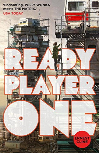 Ready Player One [Lingua inglese]: The global bestseller and now a major Steven Spielberg movie