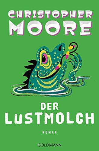 Der Lustmolch: Roman