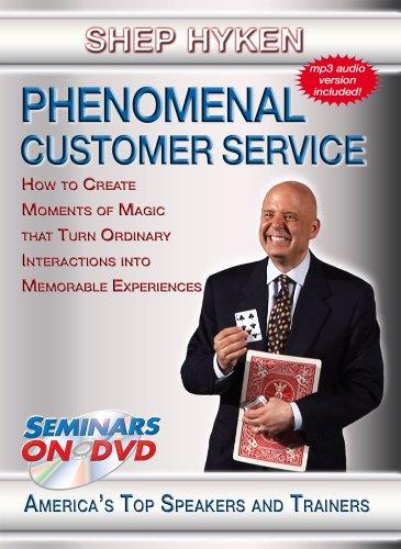 Phenomenal Customer Service - How to Create Moments of Magic, Turn Ordinary Interactions into Memorable Experiences - Seminars On Demand Customer Service Training Video - Speaker Shep Hyken - Includes Streaming Video + DVD + Streaming Audio + MP3 Audio