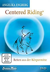 """Ab durch die Mitte! """"Centered Riding"""" und der unabhängige Sitz 2"""