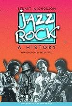 Jazz-Rock: A History