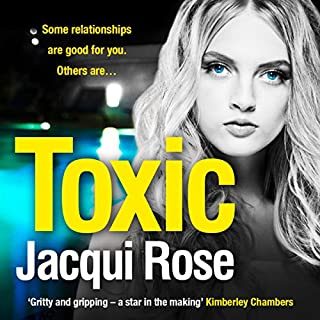 Toxic                   By:                                                                                                                                 Jacqui Rose                               Narrated by:                                                                                                                                 Helen Colby                      Length: 9 hrs and 27 mins     1 rating     Overall 5.0