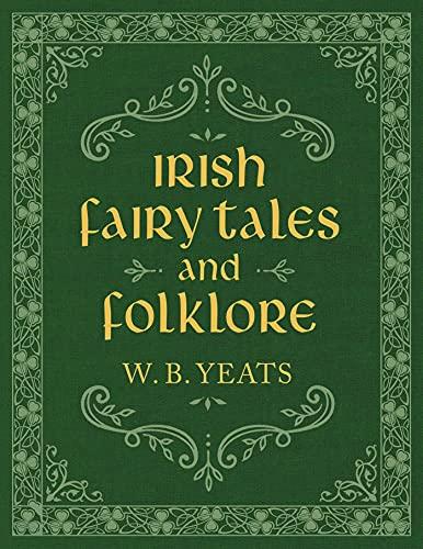 Irish Fairy Tales and Folklore