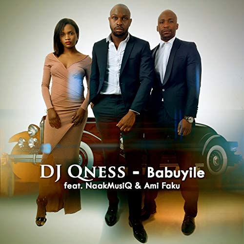 DJ Qness feat. NaakMusiQ & Ami Faku