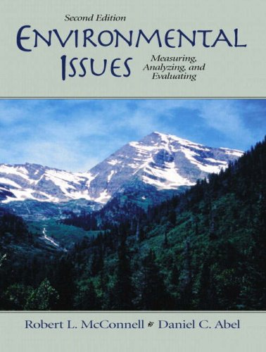 Environmental Issues: Measuring, Analyzing, Evaluating (2nd Edition)