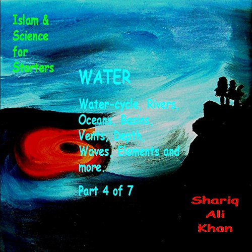 Islam and Science for Starters: Geology, Water audiobook cover art