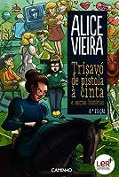 Trisavó de Pistola à Cinta e Outras Histórias (Portuguese Edition)