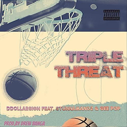 Ddollarsign feat. Stunnaman02 & Gee Pop