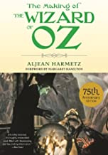 The Making of The Wizard of Oz (English Edition)