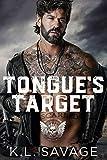 TONGUE'S TARGET (RUTHLESS KINGS MC™ LAS VEGAS CHAPTER (A RUTHLESS UNDERWORLD NOVEL) Book 11)