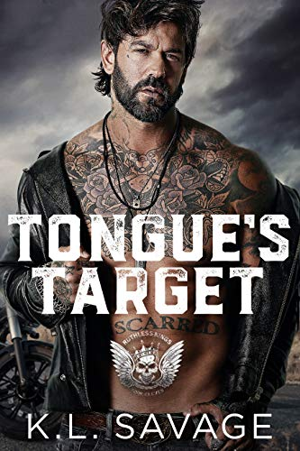 TONGUE'S TARGET (RUTHLESS KINGS MC™ LAS VEGAS CHAPTER (A RUTHLESS UNDERWORLD NOVEL) Book 11) by [K.L. SAVAGE, WANDER  AGUIAR ]