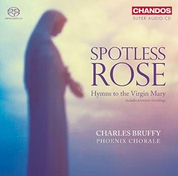 Choral Music - Paulus, S. / Britten, B. / Mcdowall, C. / Howells, H. / Busto, J. / Willan, H. / Belmont, J. (Spotless Rose)