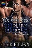 Un Beta pour Deux Ours (Bear Mountain en français t. 9)