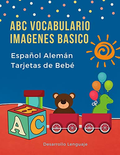 ABC Vocabulario Imagenes Basico Español Alemán Tarjetas de Bebé: Fáciles learning flashcards first words de phonics alfabeto juegos. Libros infantiles ... imaginario diccionario en imagenes.