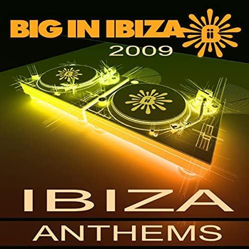 Big In Ibiza DJs