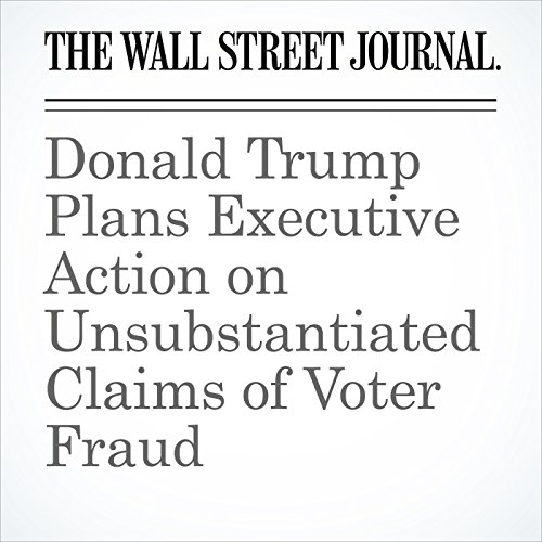 Donald Trump Plans Executive Actionon Unsubstantiated Claims of Voter Fraud copertina