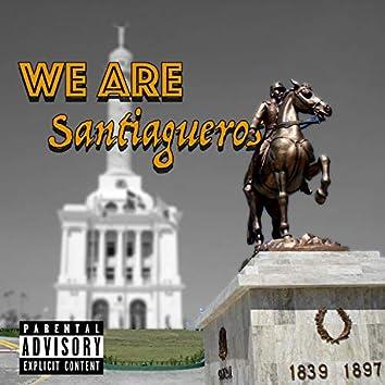 We Are Santiagueros