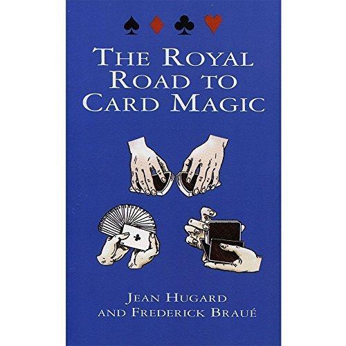 The Royal Road to Card Magic by Hugard, Jean, Brau¨¦, Frederick (1999) Paperback