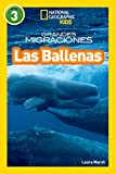 National Geographic Readers: Grandes Migraciones: Las Ballenas (Great Migrations: Whales) (Libros de National Geographic para ninos)