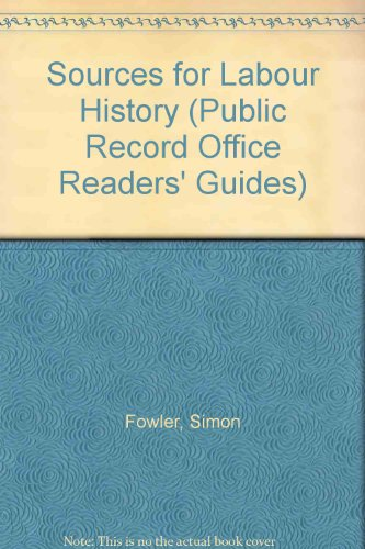 Sources for Labour History (Public Record Office Readers' Guides)の詳細を見る