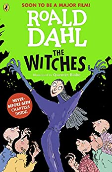 The Witches by [Roald Dahl, Quentin Blake]