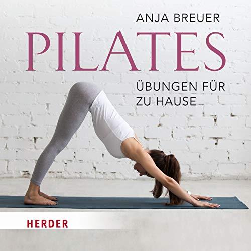 Pilates: Übungen für zu Hause