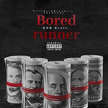 Bored runner