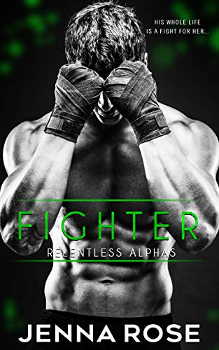 Fighter (Relentless Alphas) (English Edition)