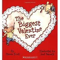 The Biggest Valentine Ever Book