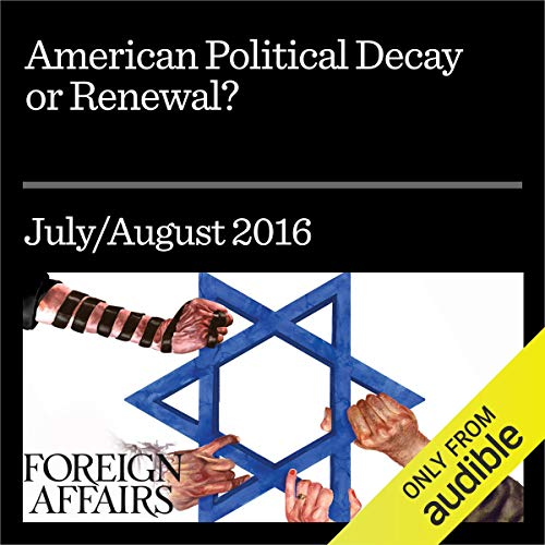 American Political Decay or Renewal? audiobook cover art