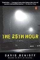 The 25th Hour: A Novel