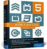 HTML5 und CSS3: Das umfassende Handbuch zum Lernen...