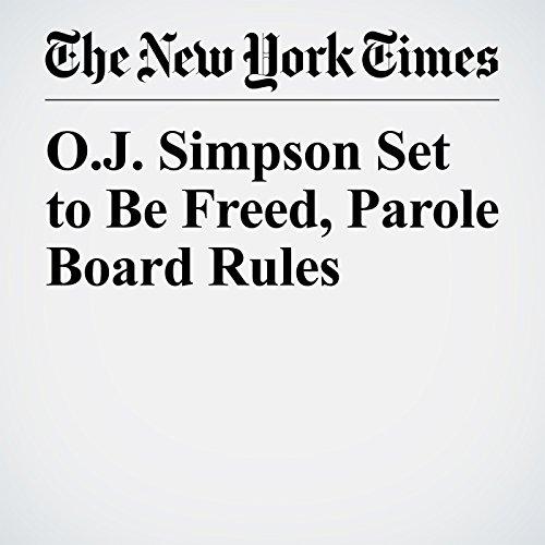 O.J. Simpson Set to Be Freed, Parole Board Rules copertina