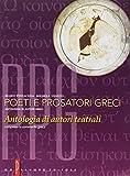 Poeti e prosatori greci. Per il Liceo classico. Con espansione online: 5...