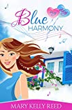 Blue Harmony: A Second Chance Romantic Comedy (My Day Book 1)