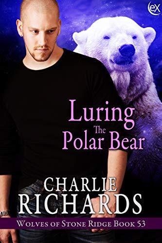 Luring the Polar Bear (Wolves of Stone Ridge Book 53)