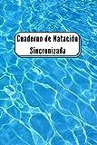 Cuaderno de Natación Sincronizada: cuaderno de entrenamiento de natación   diario de natación  ...