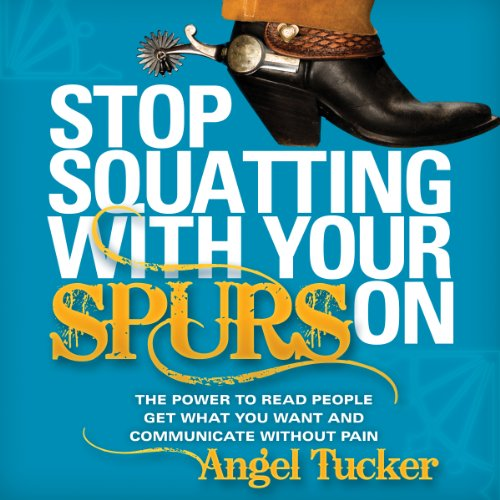 Stop Squatting with Your Spurs On audiobook cover art