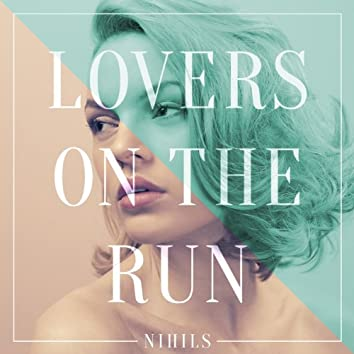Lovers On the Run (Remix EP)