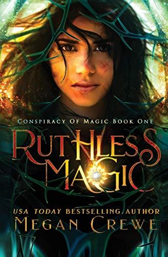 Ruthless Magic: 1 (Conspiracy of Magic)