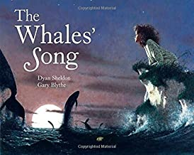 The Whales' Song by Dyan; Blythe, Gary Sheldon(1905-06-15)